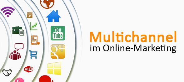 Multichannel im Online-Marketing